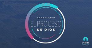 Conociendo el proceso de Dios - Iglesia En Woodlands Texas - Predicas Cristianas